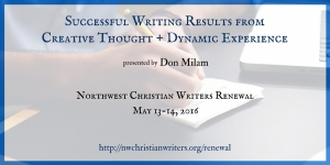 Successful Writing Results from Creative Thought + Dynamic Experience